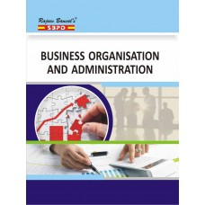 Business Organisation And Administration By Dr. Dr. F.C. Sharma and Sanjay Gupta - SBPD Publications