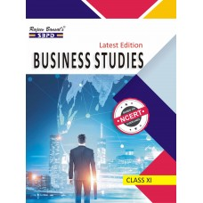 Business Studies Based on NCERT Guidelines Class XI – SBPD Publications
