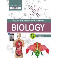 Practical/Laboratory Manual Biology Class XII based on NCERT guidelines by Dr. Sunita Bhagia & Megha Bansal - SBPD Publications