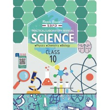 Practical/Laboratory Manual Science Class X based on NCERT guidelines by Dr. J. P. Goel, Dr. S. C. Rastogi, Dr. Sunita Bhagia & Er. Meera Goyal - SBPD Publications