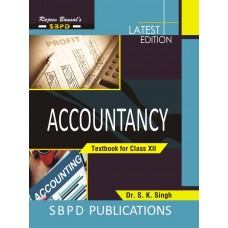 Accountancy Class XII for MP - SBPD Publications (English)
