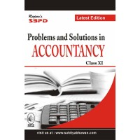 Problems & Solutions In Accountancy For Class XI