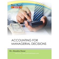 Accounting For Managerial Decisions by Dr. Jitendra Sonar- SBPD Publications (English)