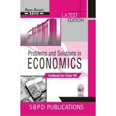 Problems and Solutions in Economics  Class XII (2019-20) - SBPD Publications