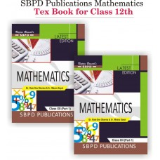 Complete set of Mathematics Part I & Part II Class XII (2019-20) - SBPD Publications