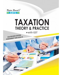 Taxation Theory And Practice With GST (2018-19)