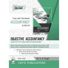 Objective Accountancy Class XII (2019-20) - SBPD Publications