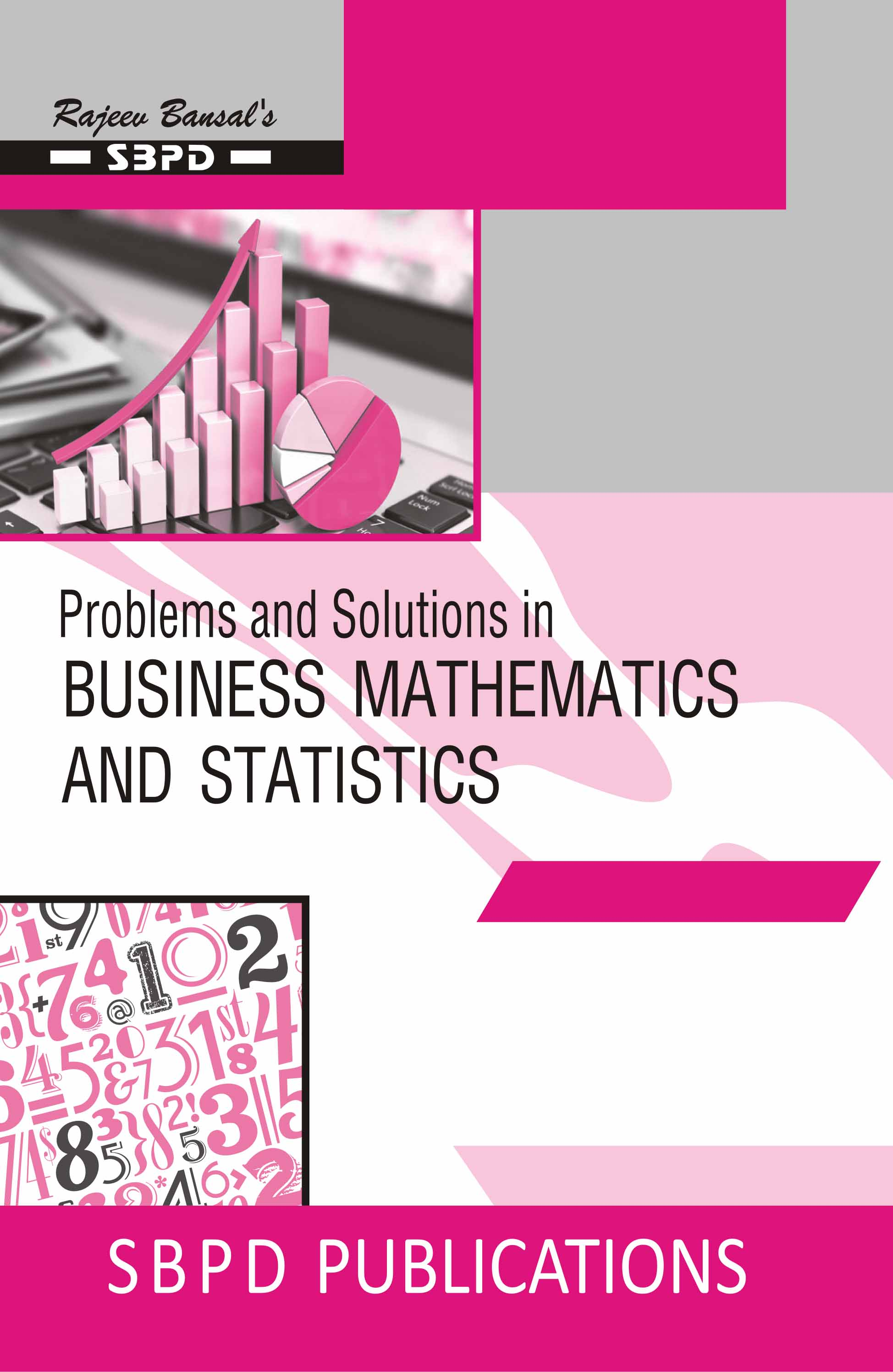 Problems and Solutions in Business Mathematics And Statistics Class XII