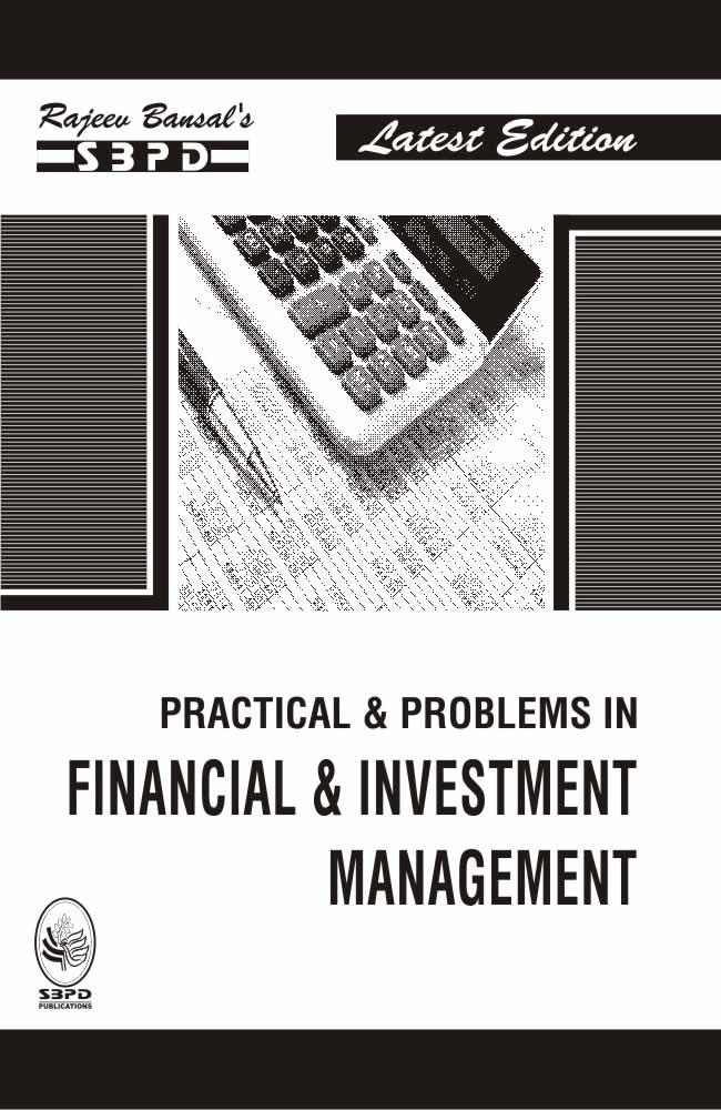 Practical & Problems In Financial & Investment Management