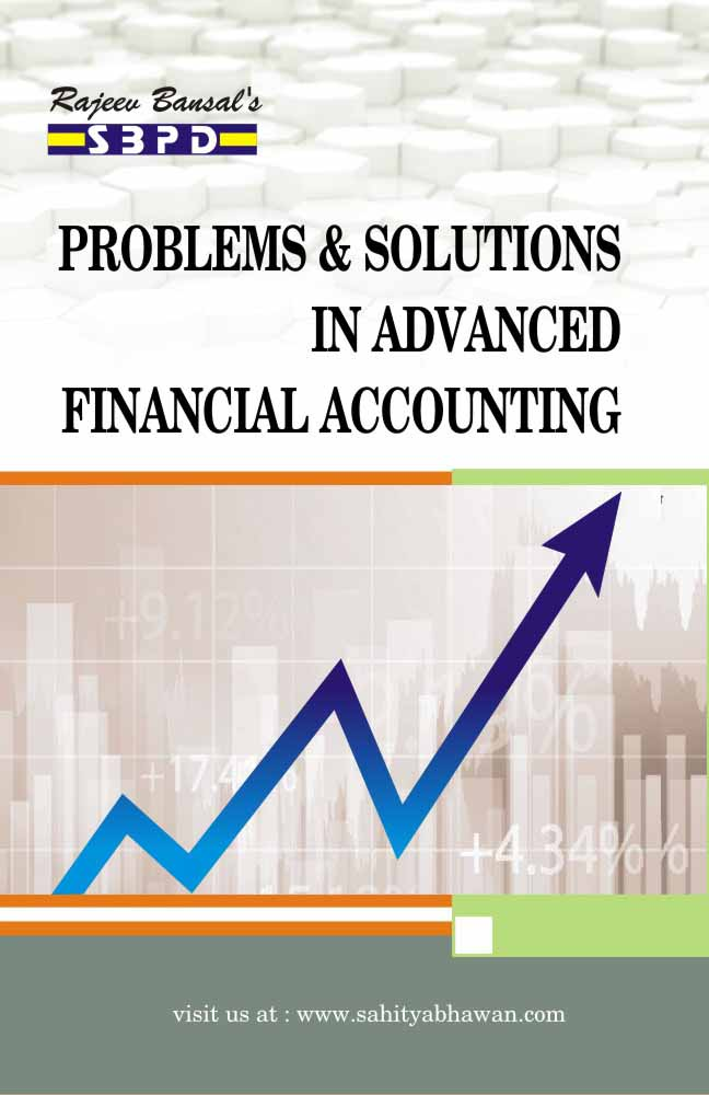 Problems & Solution In Advanced  Financial Accounting