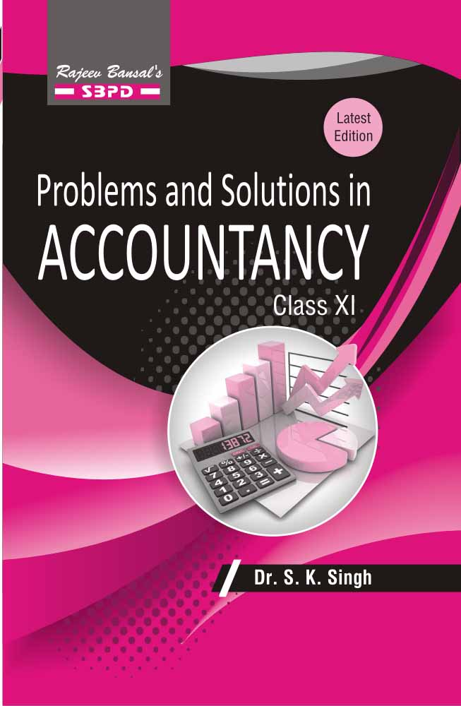 Problems & Solutions In Accountancy Class XI (2017-18)