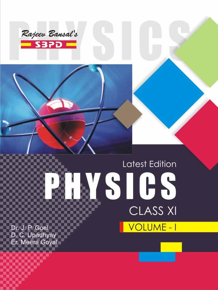 Physics (Volume - I) For Class XI