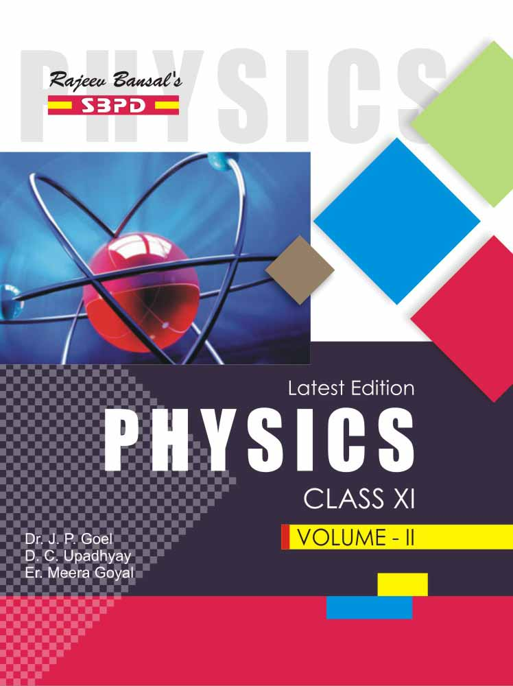 Physics (Volume - II) For Class XI