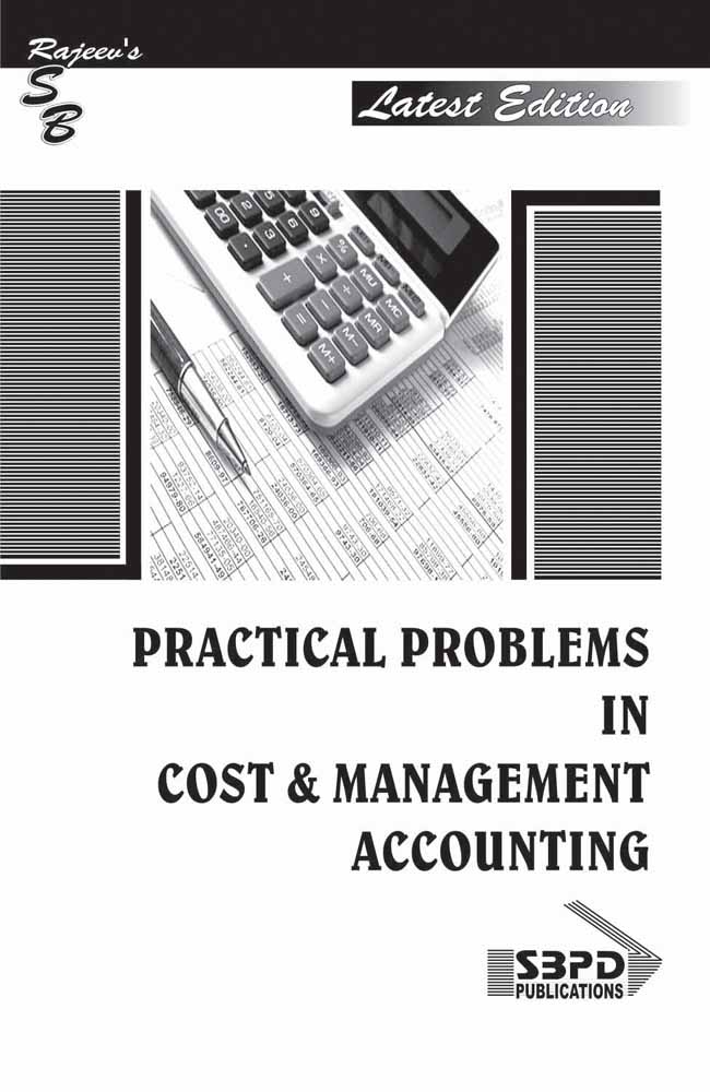 Practical Problems In Cost & Management  Accounting