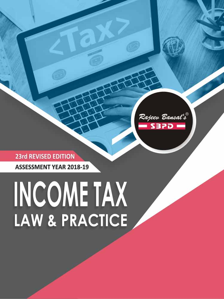 Income Tax Law & Practice with GST (2018-19)