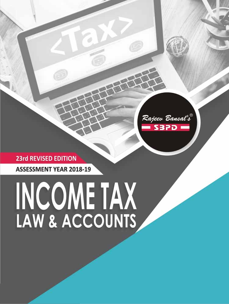 Income Tax Law & Accounts (2018-19)